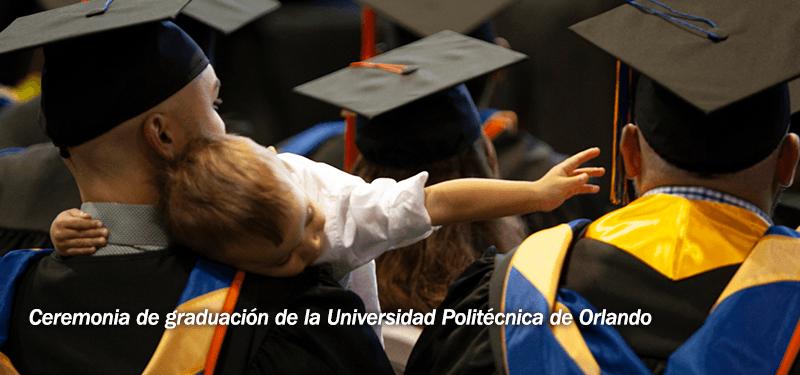 Ceremonia de graduación de la Universidad Politécnica de Orlando