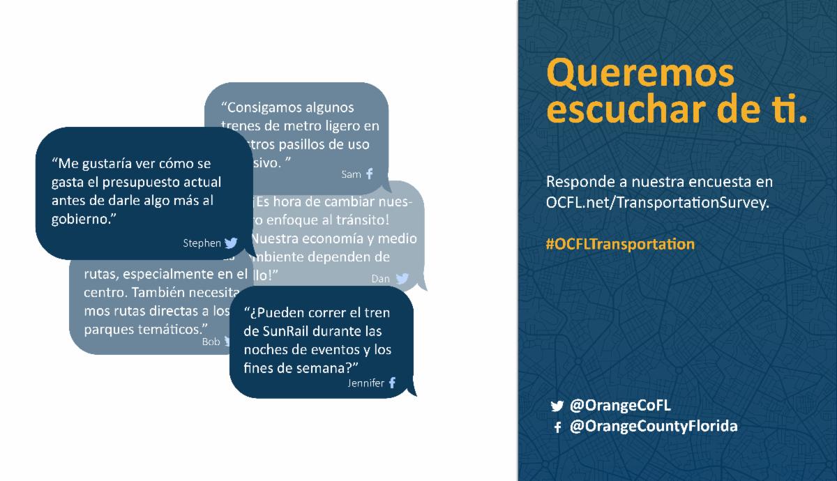 Queremos escuchar de ti. Responde a nuestra encuesta en ocfl.net TransportationSurvey