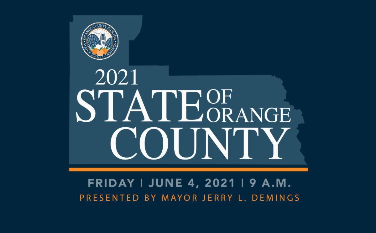 You're invited - 2021 State of Orange County - Friday June 4 2021 9 AM