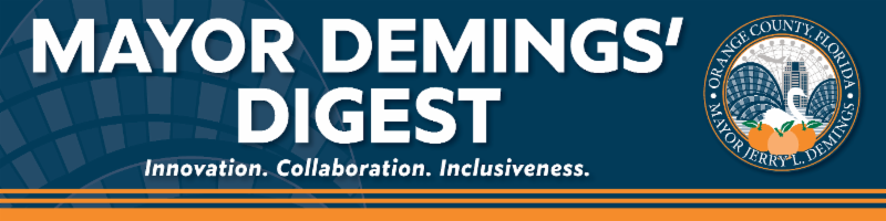 Mayor Demings' Digest - Innovation, Collaboration, Inclusiveness