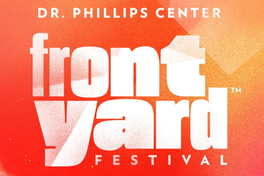 Doctor Philips Center Front Yard Festival