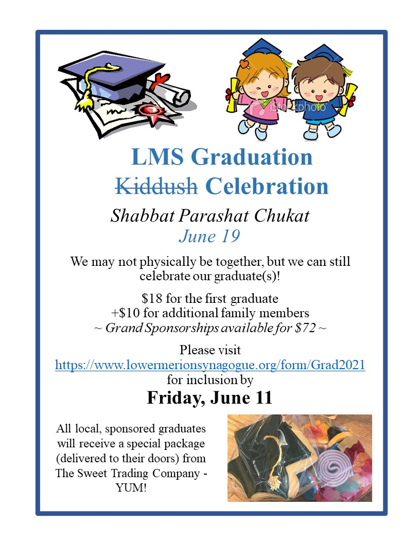 """</a>                                                                                                                                                                                      <a href=""""https://www.lowermerionsynagogue.org/form/Grad2021"""" class=""""slider_link""""                             target="""""""">                             Click Here to Participate in this Year's Graduation Celebration                            </a>"""
