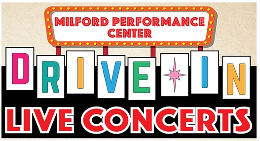 Milford Performance Center Drive In Live Concerts