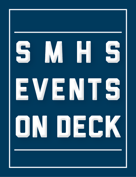 SMHS Events on Deck