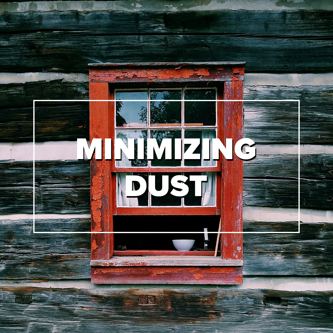 Minimizing dust in your home