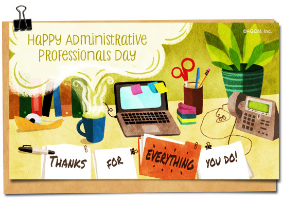 today is administrative professionals day hurry and order now for