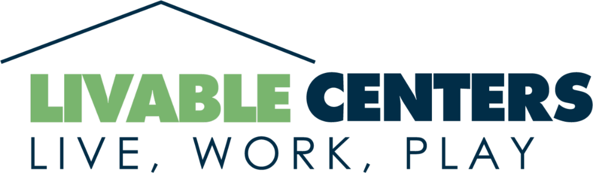 words Livable Centers Live Work Play
