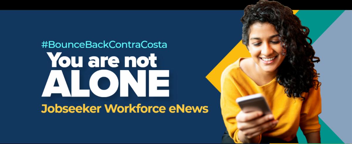 You are not Alone, Jobseeker Workforce eNews