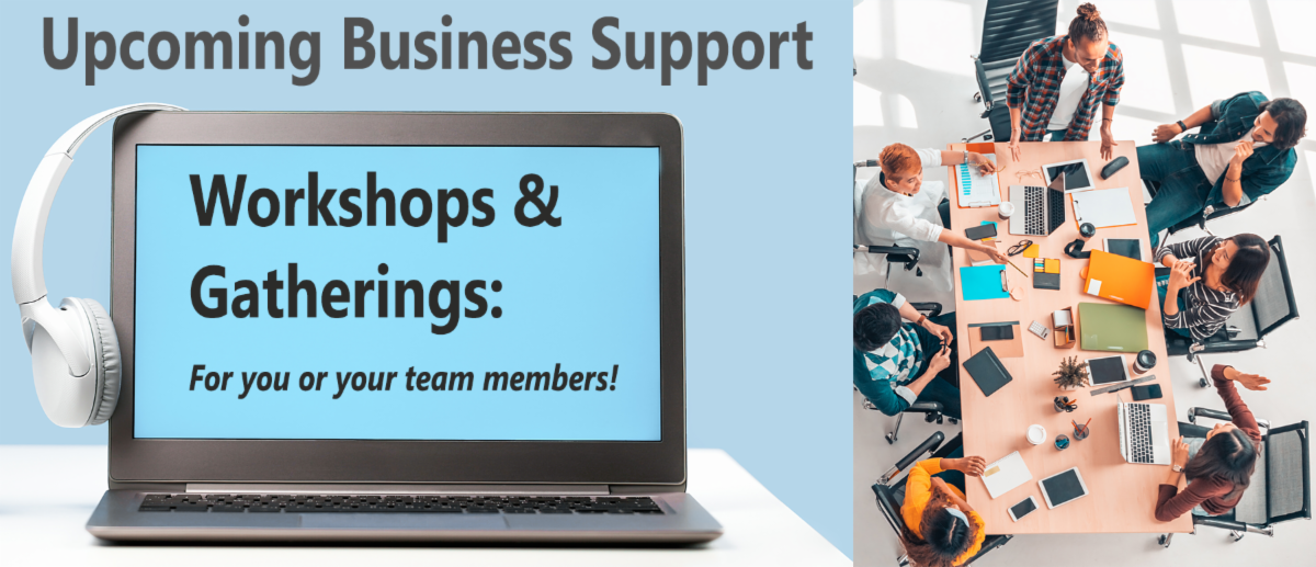 Upcoming Business Support Workshops _ Gatherings Banner.png