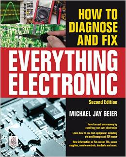 How to Diagnose and Fix Everything Electronic - 2nd Edition