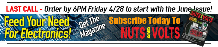 Subscribe to Nuts And Volts Magazine Last Call for the June Issue