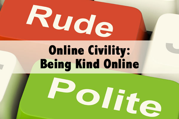 online civility_ being kind online