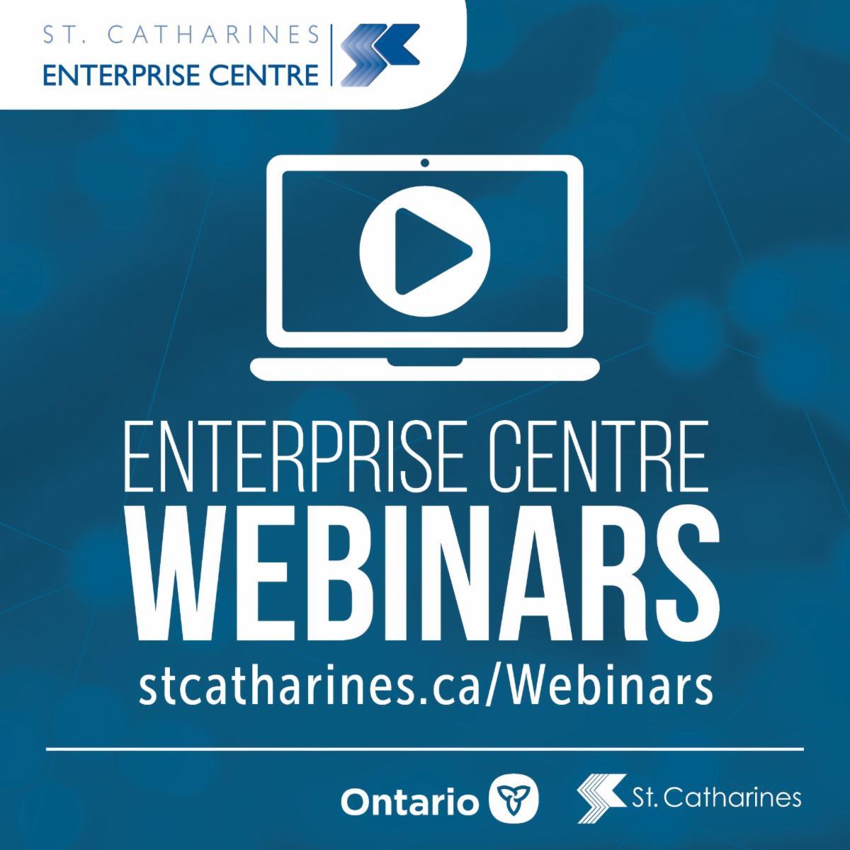 St. Catharines Enterprise Centre Webinars