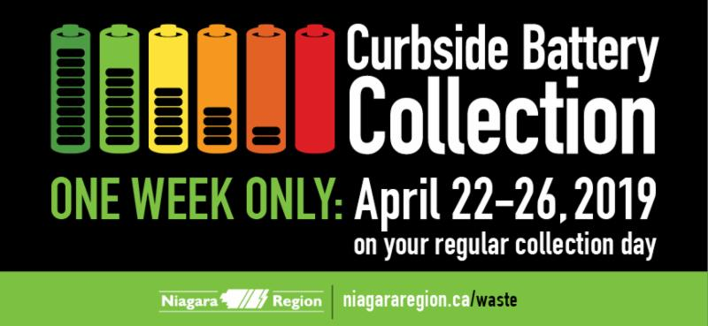 Curbside Battery Collection on your regular waste collection day between April 22-26