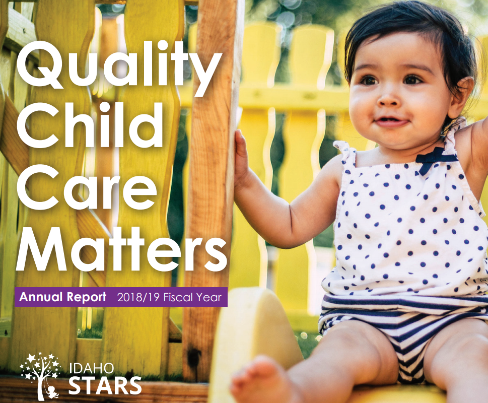 Quality Child Care Matters IdahoSTARS Annual Report 2018 to 2019