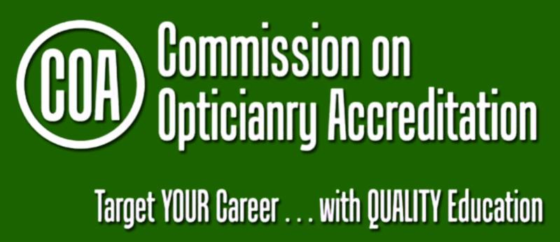 COA - Commission on Opticianry Accreditation - Target YOUR Career with QUALITY Education.