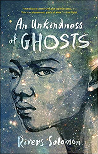 """Book cover of """"An Unkindness of Ghosts."""" Illustration of face of young Black person, overlaid with stars."""