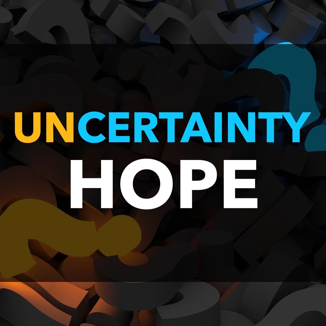 Uncertainty-Hope.jpg