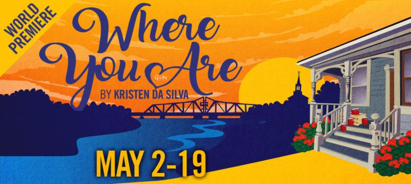 Where You Are presented by Theatre Orangeville
