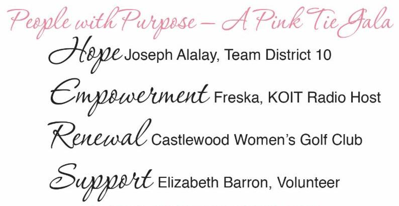 Hope - Joseph Alalay_ Team District 10  --- Empowerment - Freska_ kOIT Radio Host --- Renewal-Castlewood Women_s Golf Club --- Support - Elizabeth Barron_ Volunteer