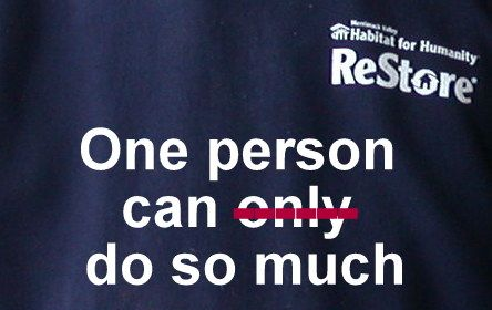 Restore One person can do so much