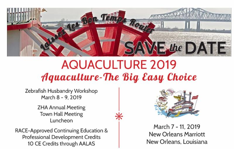 Save the Date for the Zebrafish Husbandry Workshop at Aquaculture 2019