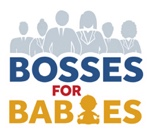 bosses for Babies