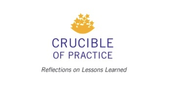 crucible of practice
