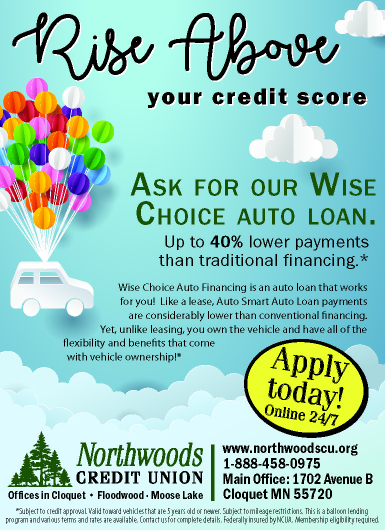 Wise Choice Auto Loan Poster.  Visit www.northwoodscu.org Wise Choice Auto Lending page for full information.