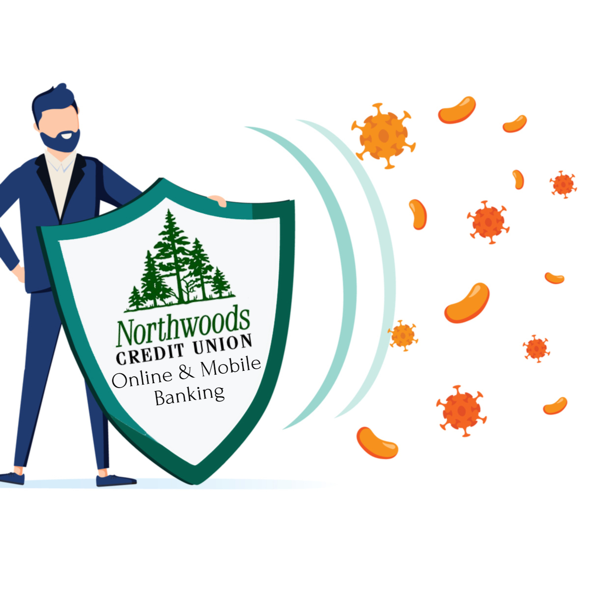 Illustration of a man holding a shield that has Northwoods Credit Union Online and Mobile Banking on it, defending against germs