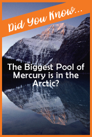 The Biggest Pool of Mercury is in the Arctic