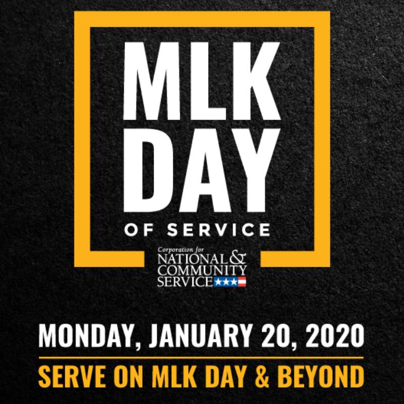 MLK Day of Service. Monday, January 20, 2020. Serve on MLK Day and beyond.