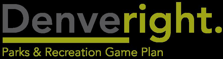 denveright parks game plan