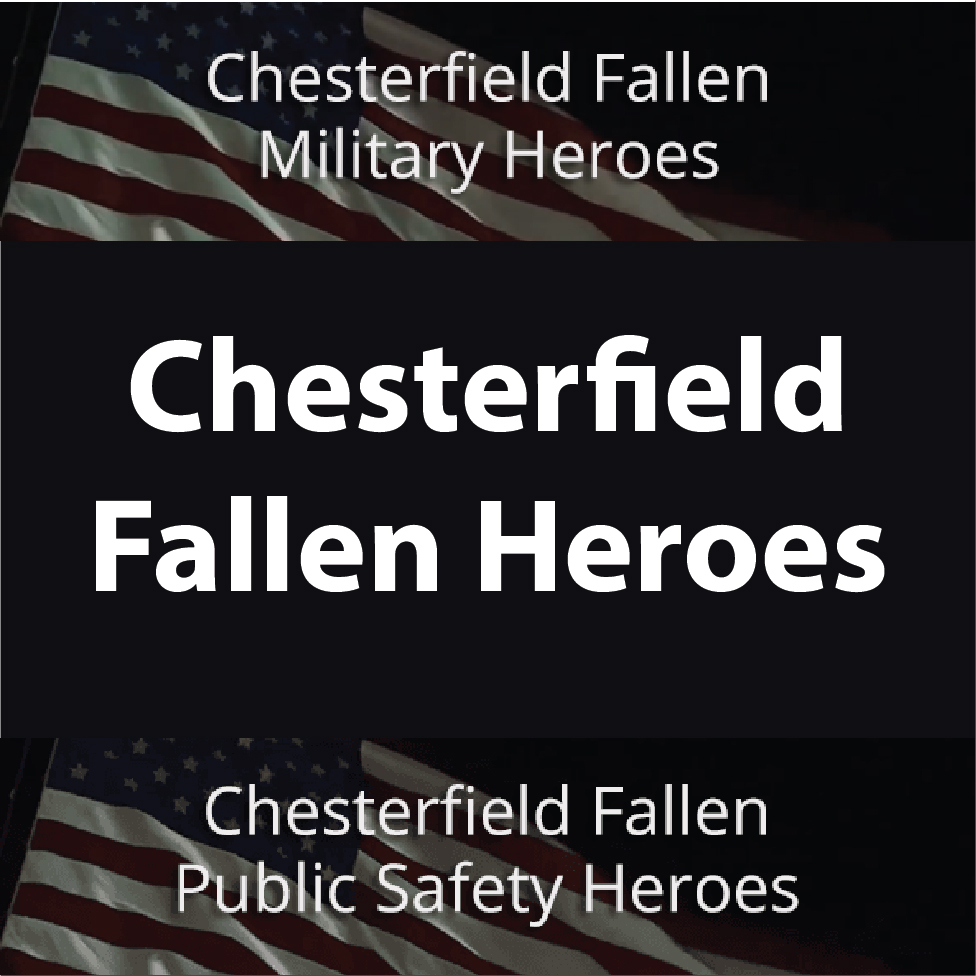 Chesterfield Fallen Heroes - Military and Public Safety