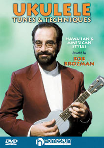 Bob Brozman - Ukulele Tunes and Techniques