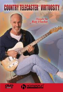 Ray Flacke -Country Telecaster Virtuosity