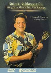 Butch Baldassari Bluegrass Mandolin Workshop