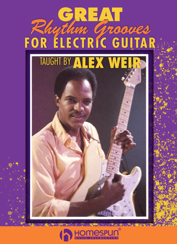 Alex Weir - Great Rhythm Grooves for Electric Guitar