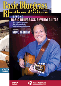 Steve Kaufman - Basic Bluegrass Rhythm Guitar and Beyond - Two-DVD Set