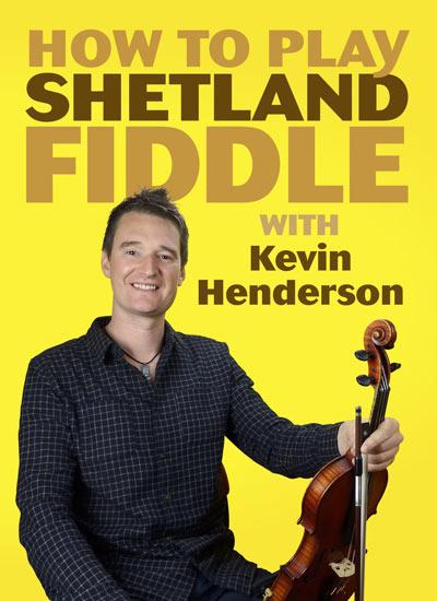 Kevin Henderson - Shetland Fiddle
