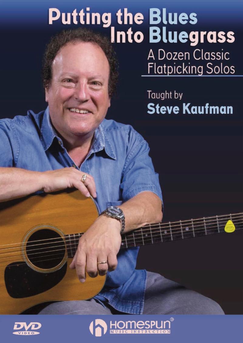 Putting the Blues Into Bluegrass - Steve Kaufman