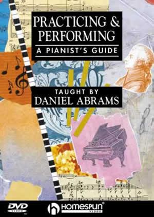 Daniel Abrams - Practicing Performing - Piano