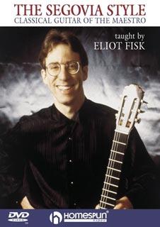 Eliot Fisk - Segovia Style
