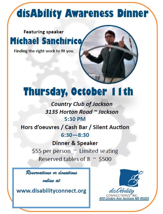 disAbility Awareness Dinner invite Location = Country Club of Jackson Oct 11th @ 5:30 pm until 8:30pm $55 per person $500 per table (seats 8)