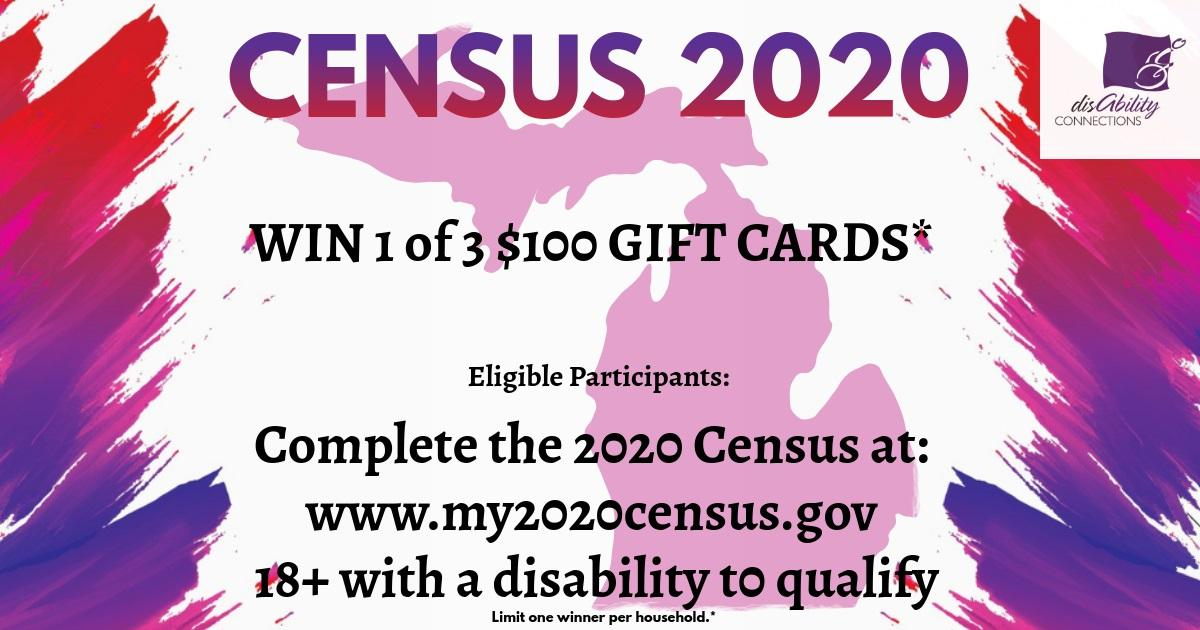 across the top in purple and red  colors it says census 2020.  Similar colors line the sides to look like splashes.  in the center of the post is an outline of Michigan that is filled with text saying win 1 of 3 $100 gift cards. learn more on our website