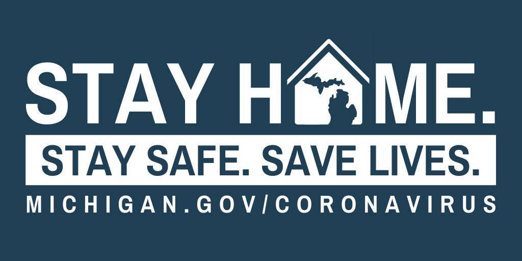 light blue background with white writing.  The writing says. stay home. stay safe. save lives.  the o in home is shaped like a house with a silhouette of Michigan inside