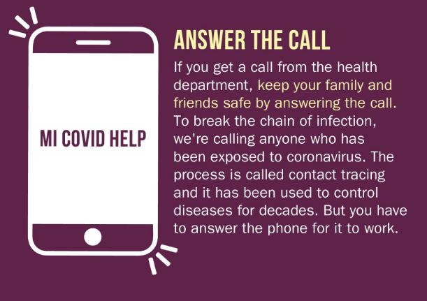 maroon background. on the left side is an image of a smartphone on the front face of it the text MI COVID HELP on a white screen. Beside that in white text it says. Answer the call.
