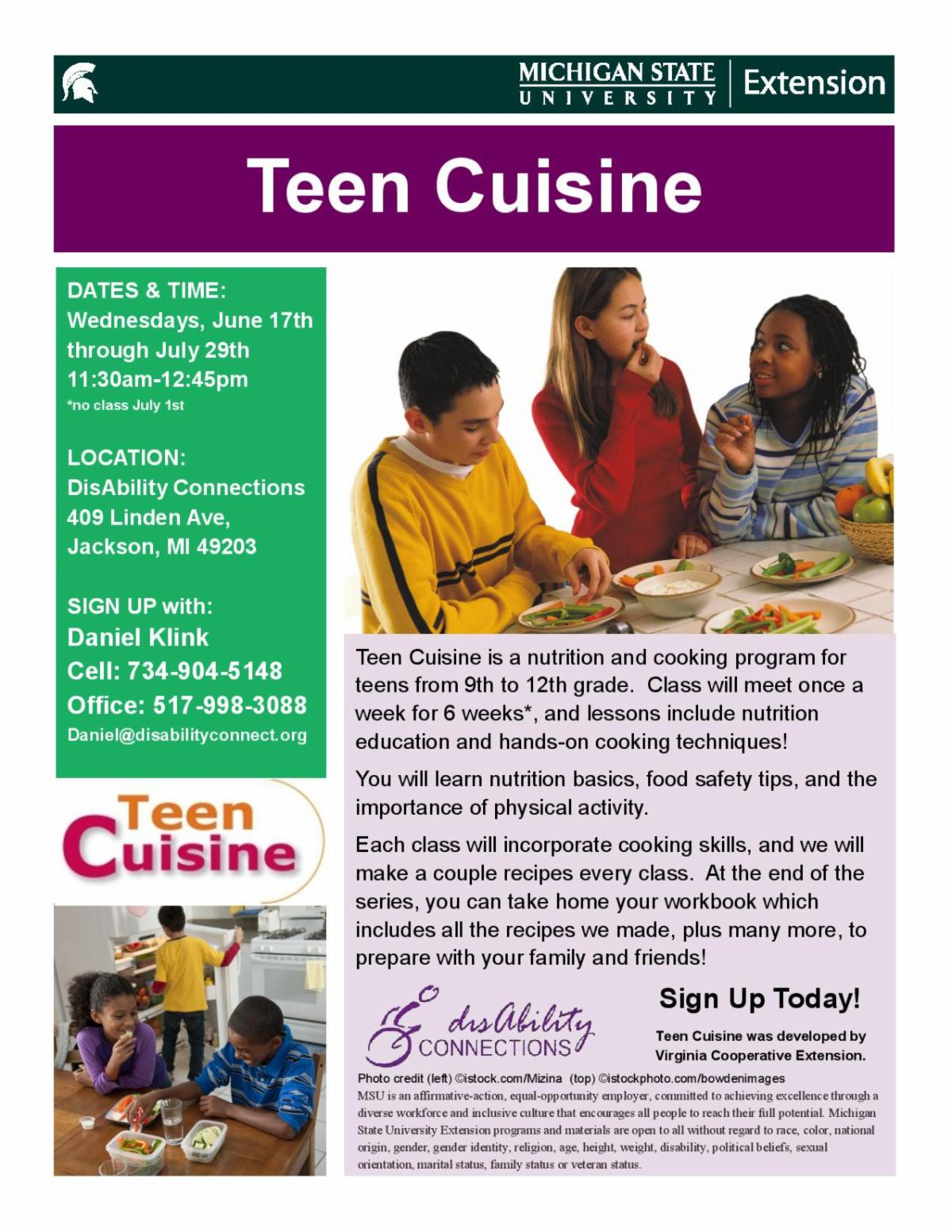 Teen Cuisine is an upcoming program beginning June 17th until July 29th for teens to get some additional information and guided lessons revolving around the kitchen in a partnership between MSU Extension and disAbility Connections.