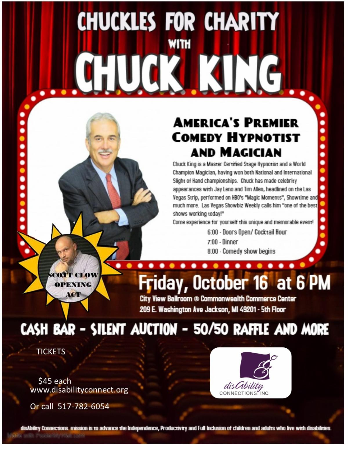 the background is made to appear like a theater with a big red curtain across an empty stage ad empty seats.  white text says chuckles for charity with Chuck King.  americas premier comedy hypnotist and magician.  opening act by jackson radio host Scott Cl