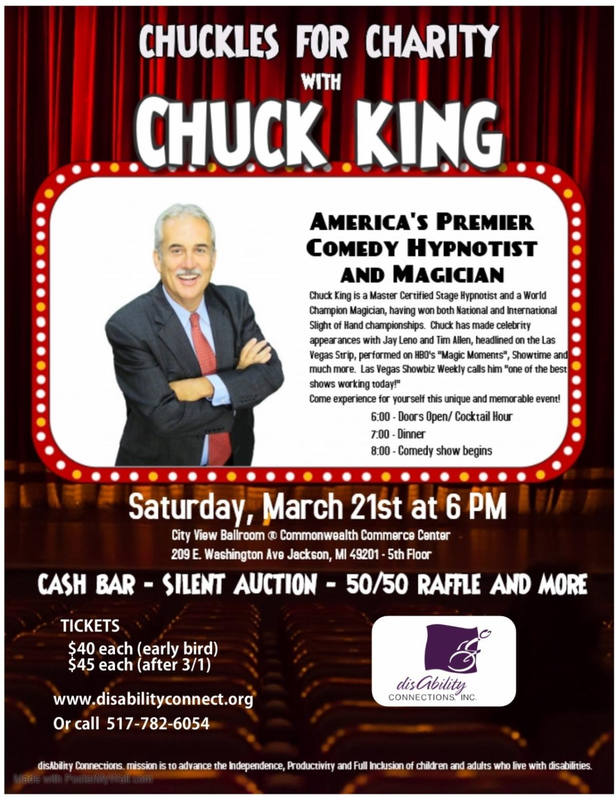 Saturday, March 21st Chuck King a comedian, magician, and hypnotist will perform at the 2020 Chuckles For Charity.      Call 517-782-6054 for tickets.  Early bird special of $40 until March 1, $45 after then.